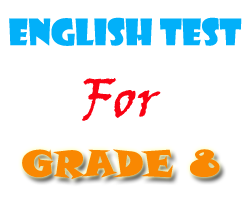 Free English Tests and Exercises for Grade 8